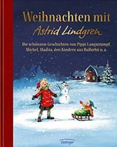 Weihnachten Geschichten von Astrid Lindgren